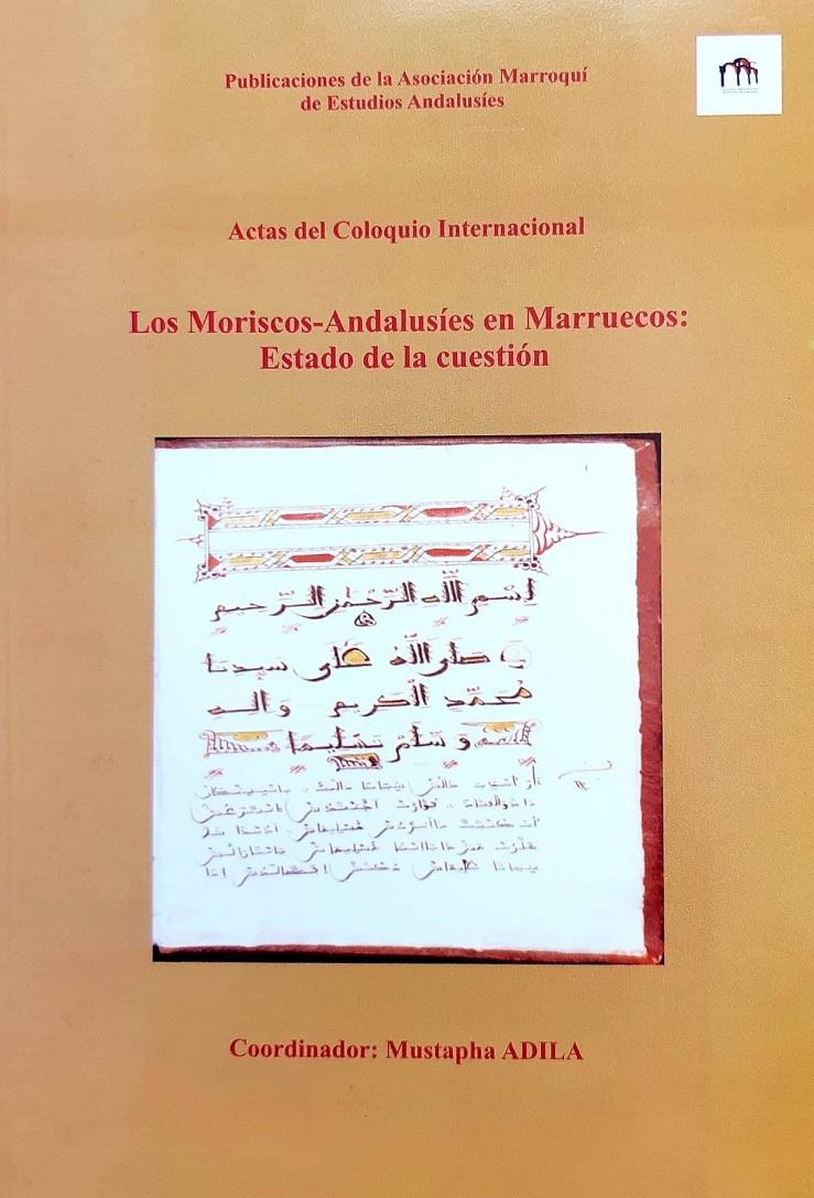 Los  Moriscos-Andalusíes en Marruecos. Estudio de la cuestión