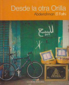 Abderrahman El Fathi - Desde la otra orilla