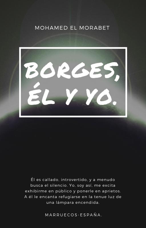BORGES, ÉL Y YO