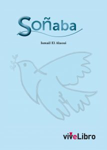 Ismael El Alaoui - Soñaba