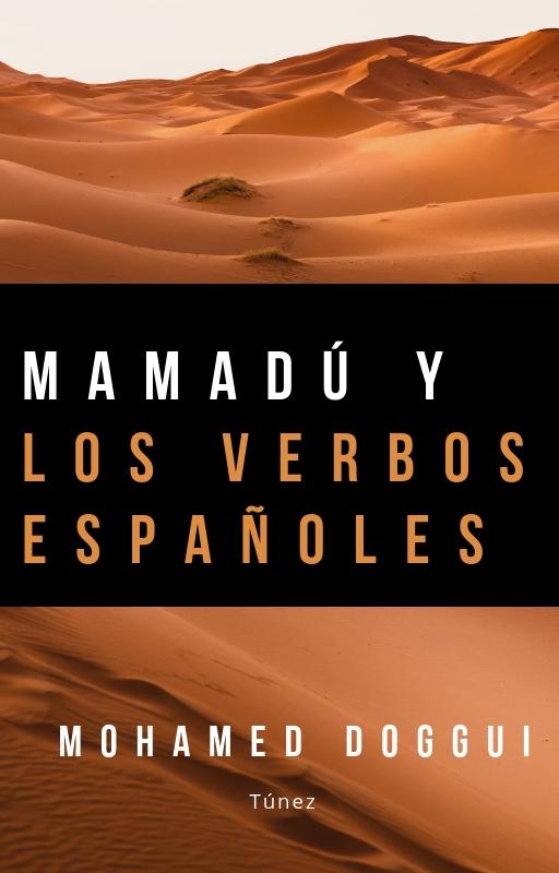 MAMADU Y LOS VERBOS ESPAÑOLES
