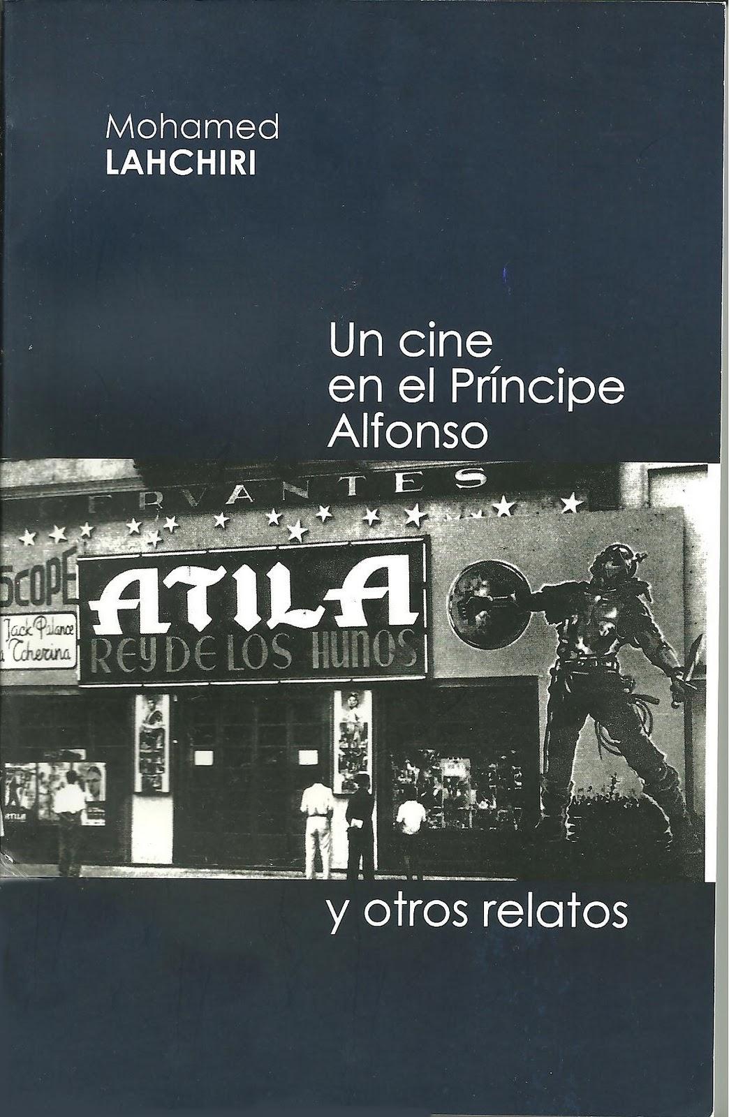 Mohamed Lahchiri - Un cine en el Príncipe Alfonso