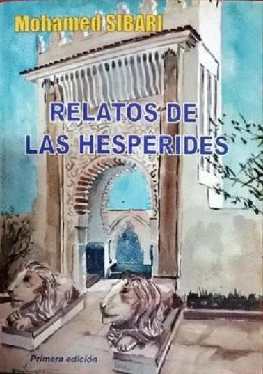 Mohamed Sibari - Relatos de las Hespérides